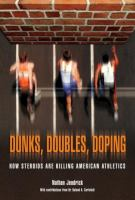 Dunks, Doubles, Doping
