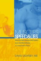 Muscles, Speed And Lies