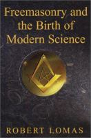 Freemasonry and the Birth of Modern Science