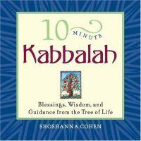 10 Minute Kabbalah