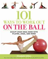 101 Ways to Work Out on the Ball