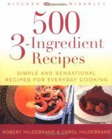 500 3-ingredient Recipes