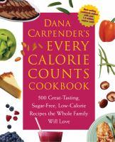 Dane Carpender's Every-calorie-counts Cookbook