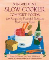 3-ingredient Slow Cooker Comfort Foods