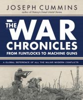 The War Chronicles, From Flintlocks to Machine Guns