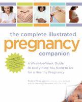 The Complete Illustrated Pregnancy Companion