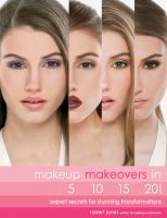 Makeup Makeovers in 5, 10, 15, and 20 Minutes