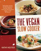 The Vegan Slow Cooker