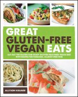 Great Gluten-free Vegan Eats
