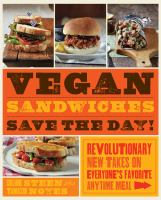 Vegan Sandwiches Save the Day!