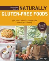 The Complete Guide to Naturally Gluten-free Foods