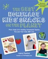 The Best Homemade Kids' Snacks On The Planet