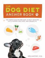 Dog Diet Answer Book