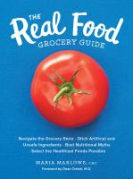 The Real Food Grocery Guide