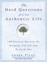 The Hard Questions for An Authentic Life