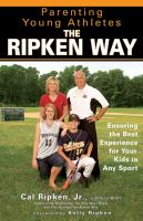 Parenting Young Athletes the Ripken Way