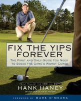 Fix the Yips Forever