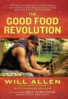 The Good Food Revolution