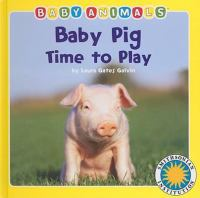 Baby Pig Time to Play