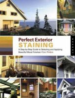 Perfect Exterior Staining