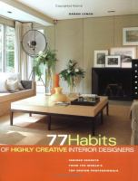 77 Habits of Highly Creative Interior Designers