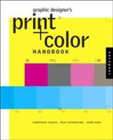 Graphic Designer's Print and Color Handbook