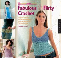 Sweaterbabe.com's Fabulous & Flirty Crochet