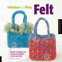 Fabulous & Flirty Felt
