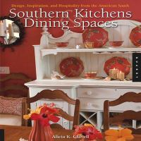 Southern Kitchens & Dining Spaces