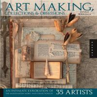 Art-making, Collections, and Obsessions