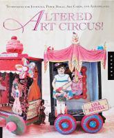 Altered Art Circus!