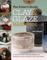 The Potter's Studio Clay and Glaze Handbook