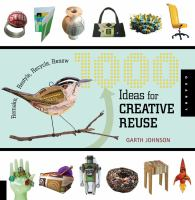 1000 Ideas for Creative Reuse