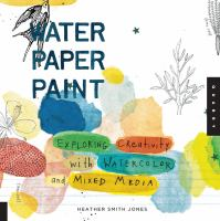 Water, Paper, Paint