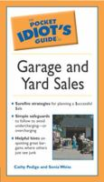 The Pocket Idiot's Guide to Garage and Yard Sales