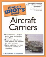 The Complete Idiot's Guide to Aircraft Carriers