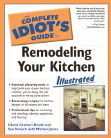 The Complete Idiot's Guide to Remodeling your Kitchen Illustrated