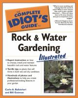 The Complete Idiot's Guide to Rock & Water Gardening Illustrated