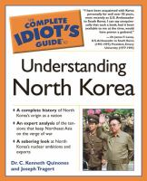 The Complete Idiot's Guide to Understanding North Korea