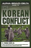 Alpha Bravo Delta Guide to the Korean Conflict