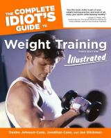 The Complete Idiots Guide to Weight Training, Illustrated