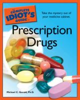 The Complete Idiot's Guide to Prescription Drugs