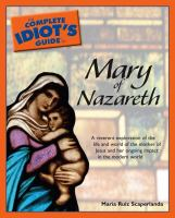 The Complete Idiot's Guide to Mary of Nazareth