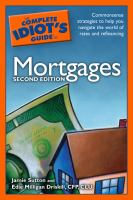 The Complete Idiot's Guide to Mortgages
