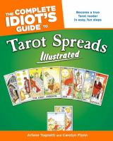 The Complete Idiot's Guide to Tarot Spreads, Illustrated
