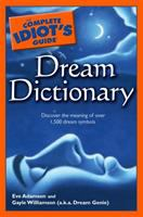 The Complete Idiot's Guide Dream Dictionary