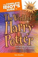 The Complete Idiot's Guide to the World of Harry Potter