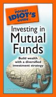 The Pocket Idiot's Guide to Mutual Funds