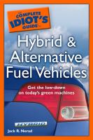 The Complete Idiot's Guide to Hybrid & Alternative Fuel Vehicles