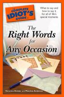 The Complete Idiot's Guide to the Right Words for Any Occasion